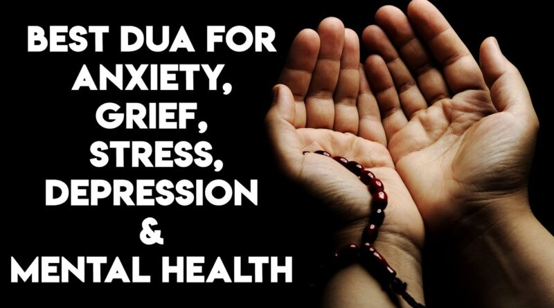 Dua For Depression And Stress